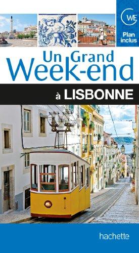 Un Grand Week-End à Lisbonne par Collectif