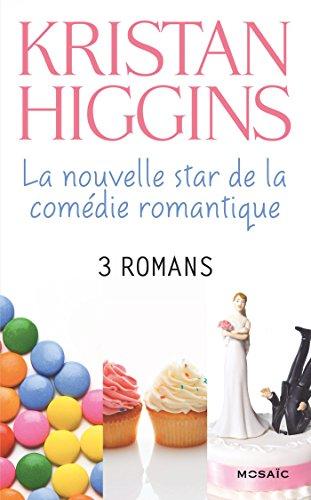 Kristan Higgins : la nouvelle star de la comédie romantique : 3 romans (Mosaïc) (French Edition)
