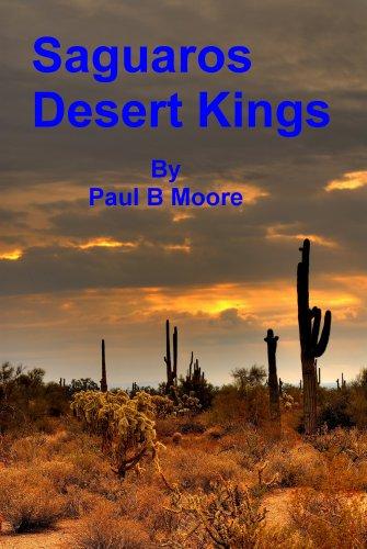Saguaros - Desert Kings (English Edition) (Der Desert King)