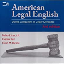 American Legal English: Using Language in Legal Contexts (Michigan Series in English for Academic & Professional Purposes)