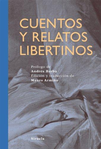 Cuentos y relatos libertinos (Tiempo de Clásicos)