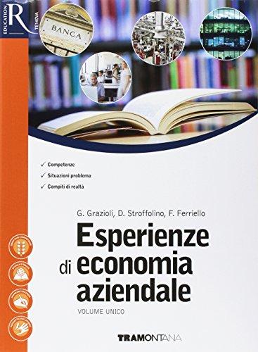 Esperienze di economia aziendale. Per le Scuole superiori. Con e-book. Con 2 espansioni online