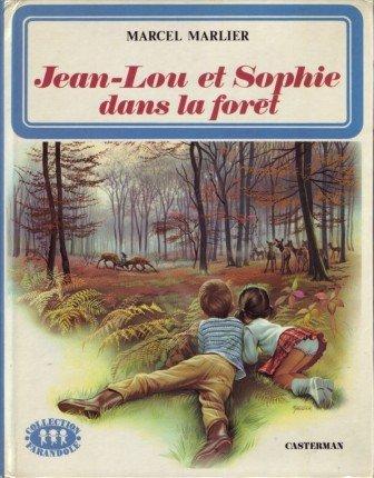 Jean-Lou et Sophie dans la forêt par  Marcel Marlier