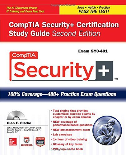 Comptia Security+ Certification Study Guide, Second Edition (Exam Sy0-401) (Certification Press) by Glen Clarke (1-Aug-2014) Paperback