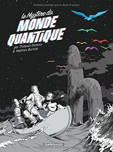 Mystre du monde quantique (Le) - tome 0 - Mystre du monde quantique (Le)