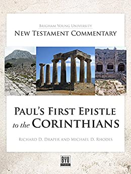 paul s first letter to the corinthians paul s epistle to the corinthians byu new testament 23914