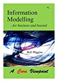 Information Modelling: for business and beyond (Cura Viewpoints Book 2) (English Edition)
