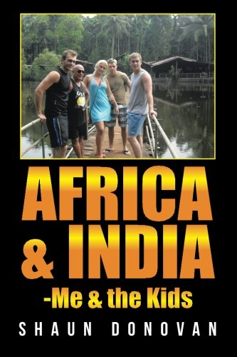Africa and India-Me & the Kids