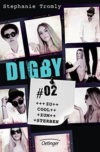 Digby #02. Zu cool zum Sterben (Zu Cool-shop)