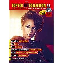 Top 100 Hit Collection 66: Das Beste aus den Charts / Noten - Texte - Akkorde - Tipps. Band 66. Klavier / Keyboard. Ausgabe mit CD-Extra. (Music Factory)