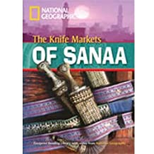 Footprint Reading Library: The Knife Markets of Sanaa,  inkl. Multi-ROM (National Geographic Footprint Reading Library / Multimediale ELT-Lektürereihe ... europäischen Referenzrahmens für Sprachen.)