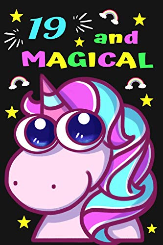 Silver Pony-shirt (19 And Magical: Unicorn Journal And Cute Happy Birthday Notebook Gift For 19 Years Old Girls and Women)