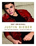 Justin Bieber:Just Getting Started: Alles ist möglich - Justin Bieber