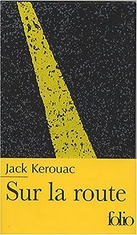 Sur LA Route/Edition Speciale par Jack Kerouac