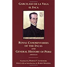 The Royal Commentaries of the Incas and General History of Peru, Abridged (Hackett Classics)