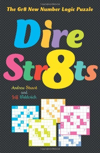 Dire Str8ts: The Gr8 New Number Logic Puzzle by Widderich, Jeff, Stuart, Andrew (2012) Paperback