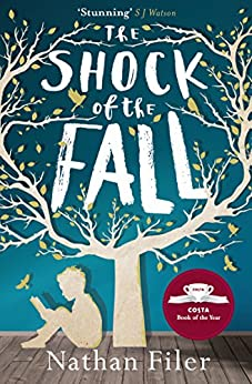 The Shock of the Fall by [Filer, Nathan]