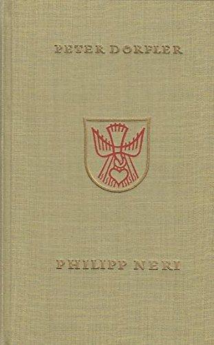 Philipp Neri [Gebundene Ausgabe] by Dörfler, Peter