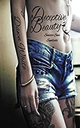 Deceptive Beauty: (Outlaw Biker MC Novel # 1) (Deceptive Dangers Sinister Sons Syndicate)