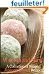 Wagashi and More: A Collection of Sim...