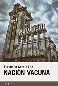 Nación Vacuna par  Fernanda García Lao