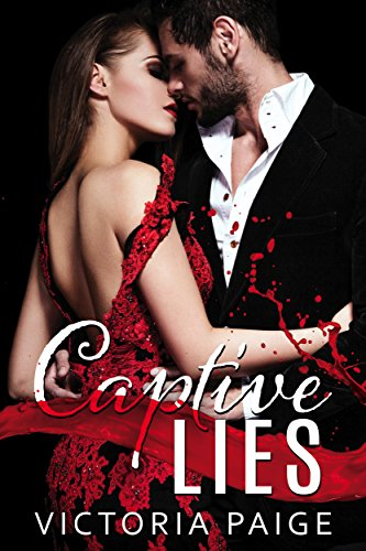 Captive Lies by [Paige, Victoria]