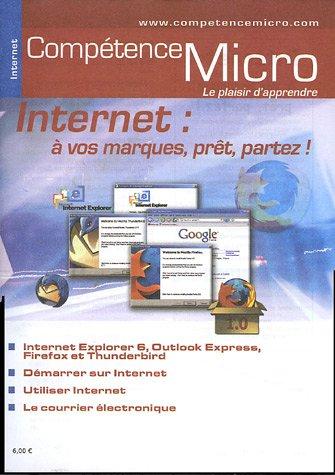 Internet : A vos marques, prt, partez !