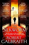 The Silkworm: 2 (Cormoran Strike)