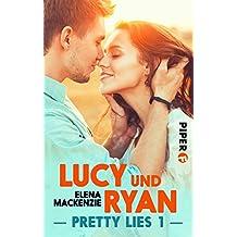 Lucy und Ryan: Pretty Lies 1