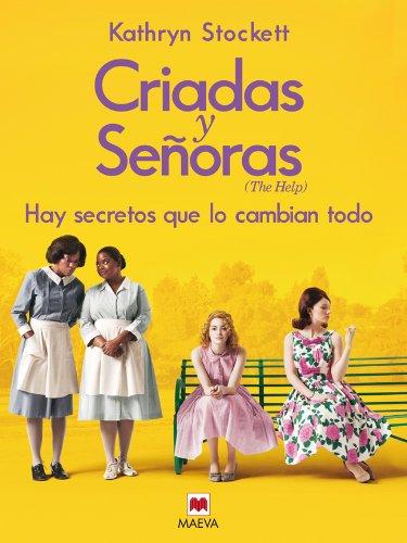 Criadas y señoras (Grandes Novelas) (Spanish Edition)
