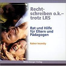 Rechtschreiben o.k. - trotz LRS, 1 CD-ROM Rat und Hilfe für Eltern und Pädagogen. Für Windows ab 95 oder Mac ab 8.1