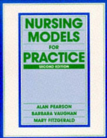 Nursing Models for Practice