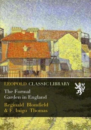 The Formal Garden in England por Reginald Blomfield
