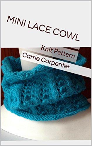 Mini Lace Cowl: Knit Pattern (English Edition) (Lace Cowl)