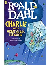 Charlie and the Great Glass Elevator Dahl Fiction