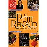 Le Petit Renaud des bonnes maisons, 1999