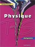 Image de Physique Terminale S Obligatoire. Programme 2002