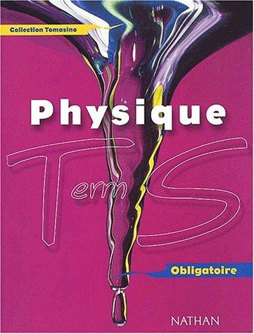 Physique Terminale S Obligatoire. Programme 2002