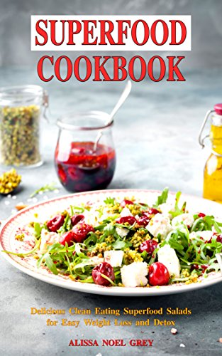 superfood-cookbook-delicious-clean-eating-superfood-salads-for-easy-weight-loss-and-detox-healthy-su
