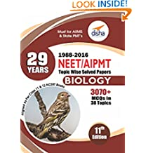 29 Years NEET AIPMT Topic wise Solved Papers BIOLOGY 1988 to 2016 11th Edition
