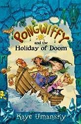 Pongwiffy and the Holiday of Doom (book 4) by Kaye Umansky (2009-08-03)