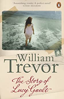 The Story of Lucy Gault by [Trevor, William]