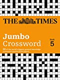 TIMES 2 JUMBO XWORD BK 5 PB: 60 of the World's Biggest Puzzles from the Times 2 (Crossword)