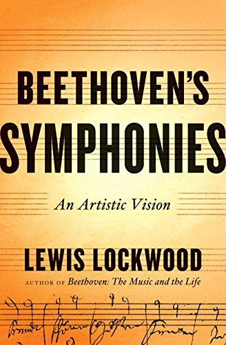 Beethoven's Symphonies: An Artistic Vision por Lewis Lockwood