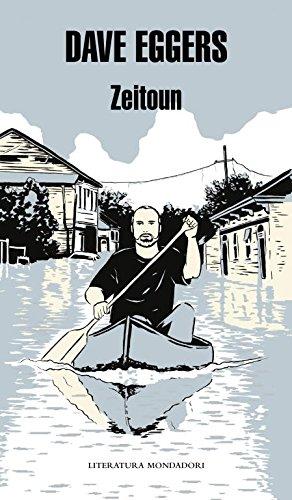 Zeitoun (Literatura Random House) por Dave Eggers