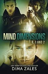 Mind Dimensions Books 0, 1, & 2 by Dima Zales (2015-06-15)