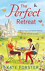 The Perfect Retreat by Kate Forster (14-Mar-2013) Paperback