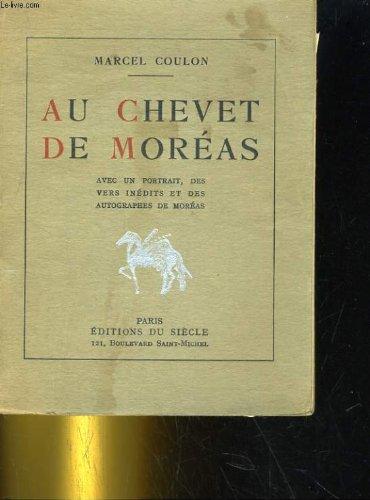 Au chevet de Moréas.