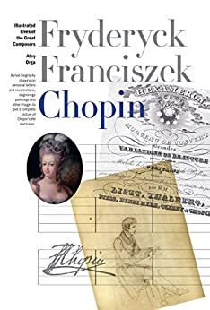 New Illustrated Lives of Great Composers: Chopin par [Orga, Ates]