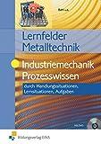 Image de Lernfelder Metalltechnik: Industriemechanik Prozesswissen: Aufgabenband